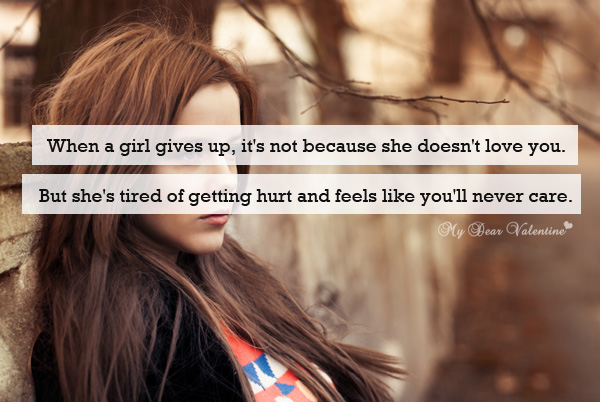 Love Hurts Quotes - When a girl gives up