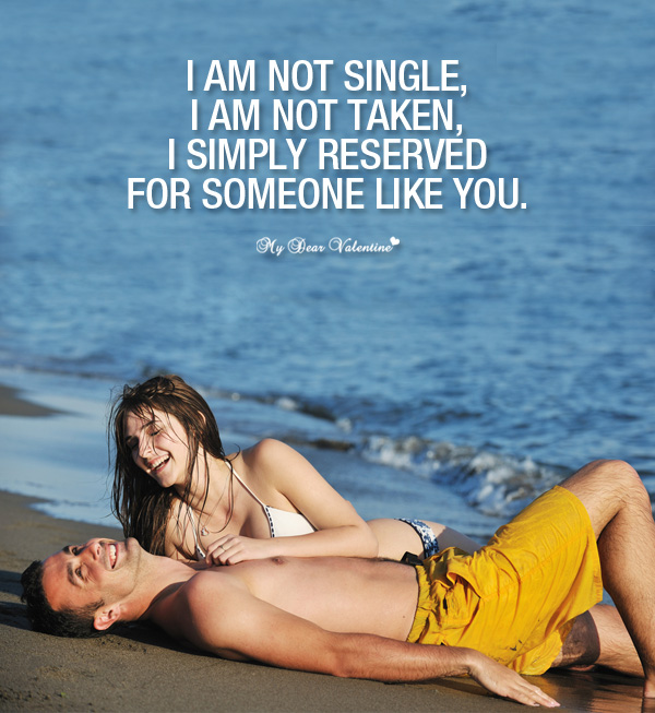 Love Picture Quote For Him - I am not single
