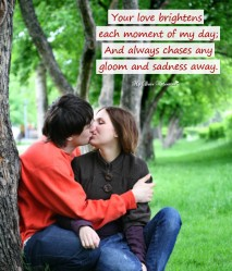 Love Picture Quote - For him your love brightens