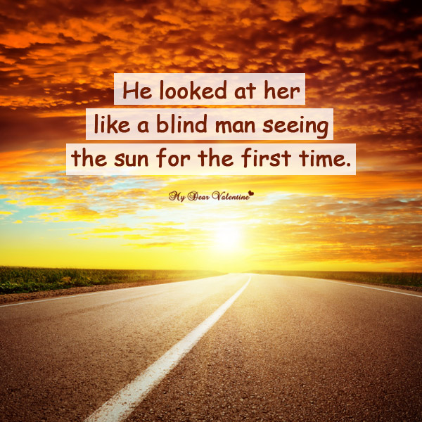 Love Picture Quote - He looked at her