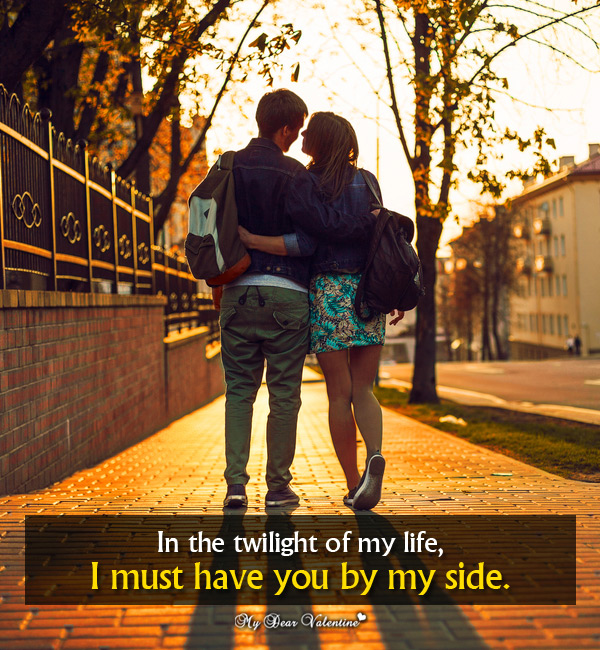 Love Picture Quote - In the twilight of my life