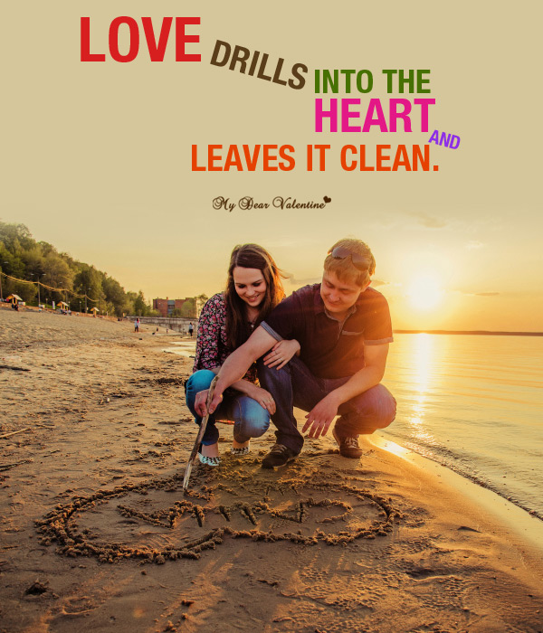 Love Picture Quote - Love drills into the heart