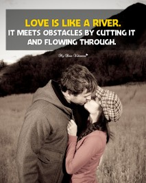 Love Picture Quotes - Love is like a river