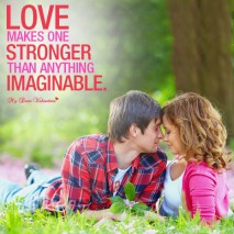 Love Picture Quote - Love makes one stronger