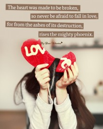 Love Picture Quotes - The heart was made to be broken