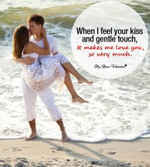Love Picture Quotes - When I feel your kiss