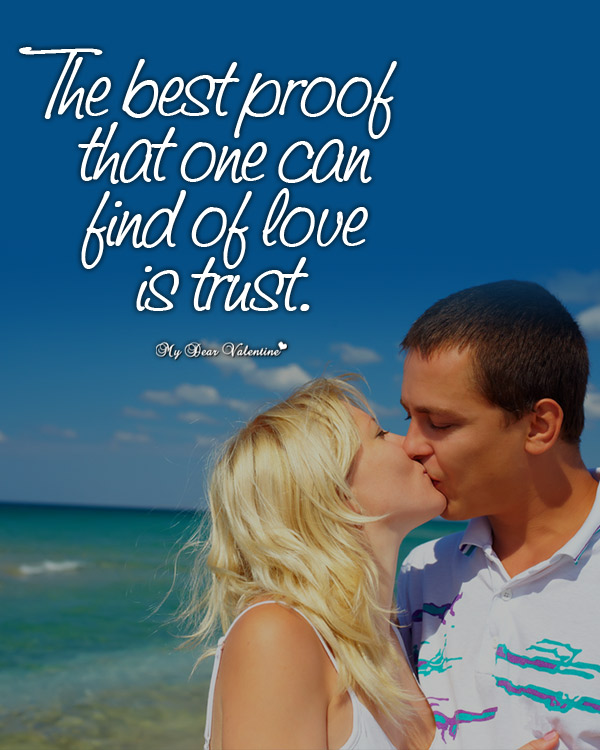 Love Picture Quotes - The best proof