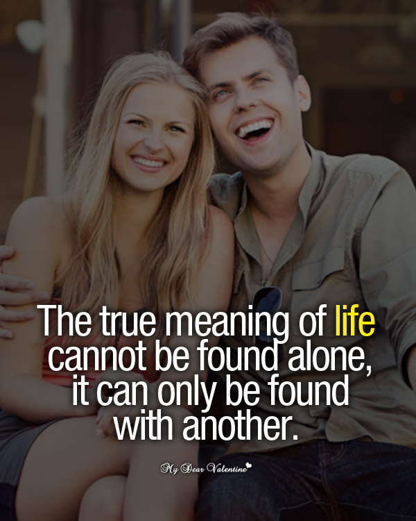 Love Picture Quotes - The true meaning of life
