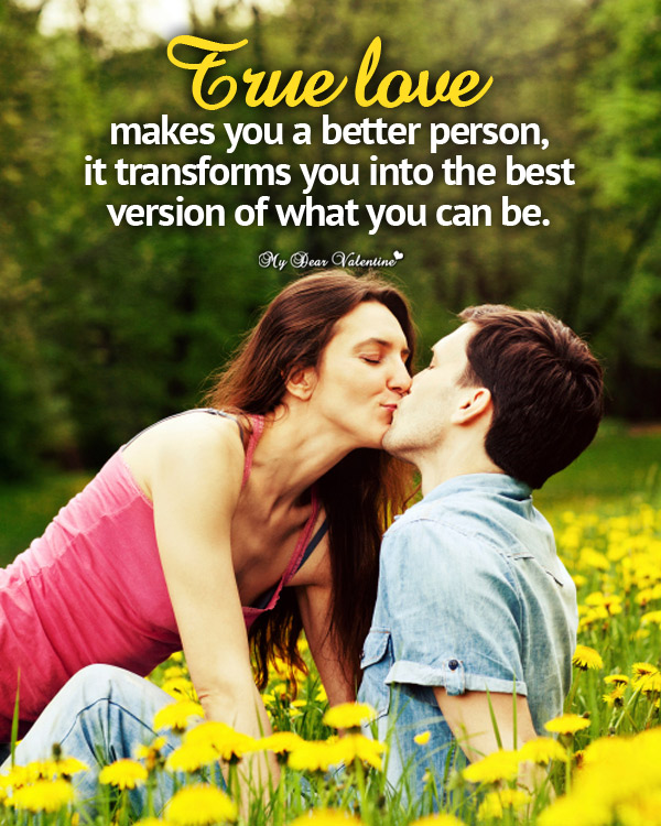 Love Picture Quotes - True love makes you