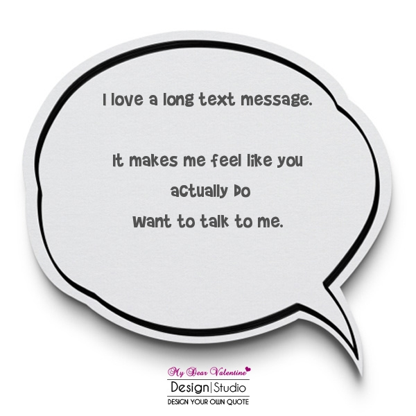 Love Quotes For Her - I love a long text message