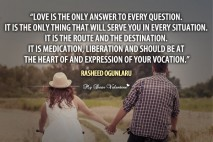 Love Quotes - Love is the only answer