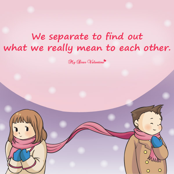 Missing You Picture Quote - What we really mean to each other