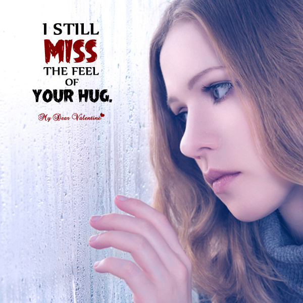 Missing You Picture Quote - Miss Your Hug