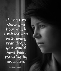Missing You Picture Quotes - If i had to show