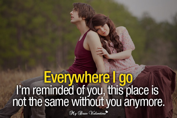 Missing You Picture Quotes - Everywhere i go