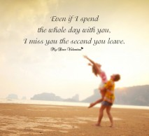 Missing You Quotes - Even if I spend the whole day