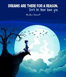 Motivational Picture Quote - Dreams are there for a reason