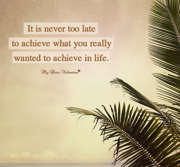 Late Quotes New It Is Never Too Late  Motivational Picture Quotes