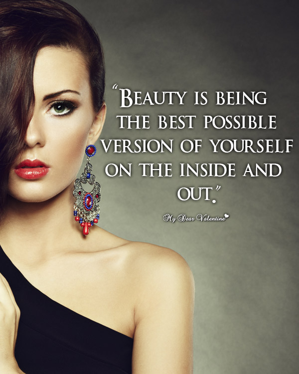 Motivational Picture Quotes - Beauty is being
