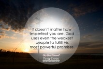 Motivational Quotes - It doesn't matter how imperfect you are