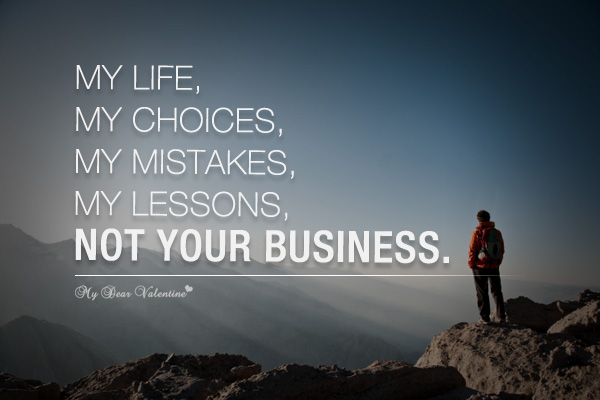 Motivational Quotes - My life My Choices My mistakes