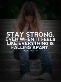 Motivational Quotes - Stay strong even when it feels like
