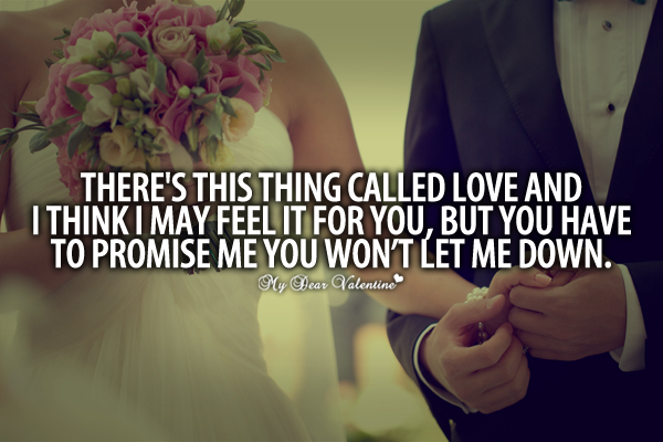 Romantic Love Quotes For Her - There is this thing called love
