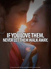Romantic Love Quotes - If you love them