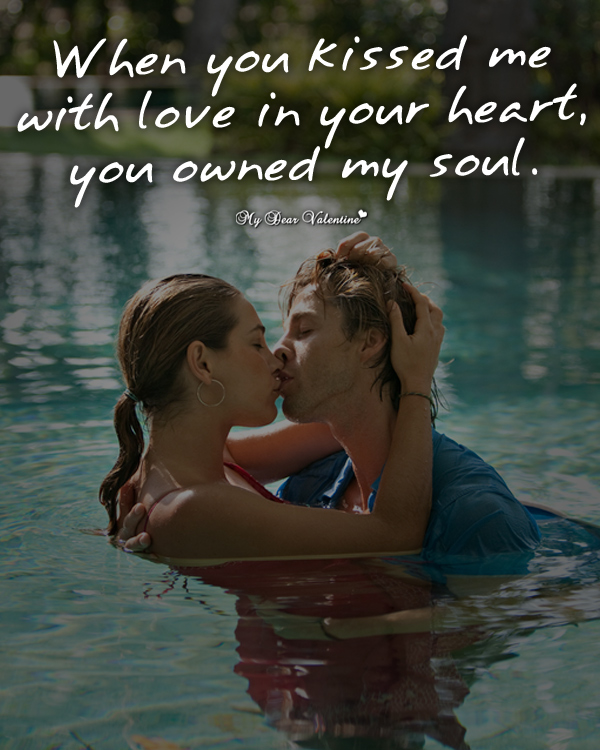 Romantic Picture Quotes - When you kissed me