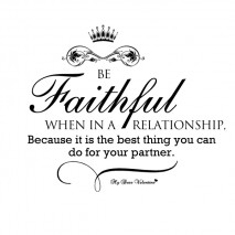 Romantic Quotes - Be faithful in a relationship