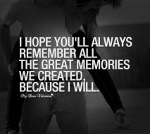 Romantic Quotes - I hope you'll always remember