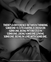 Romantic Quotes - There is a Difference between