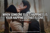 Romantic Quotes - When someone else's happiness is your happiness