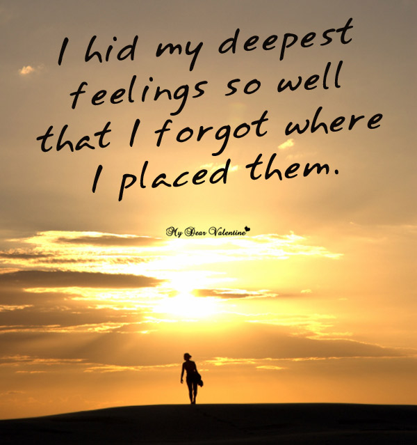 Sad Love Picture Quotes - I hid my deepest