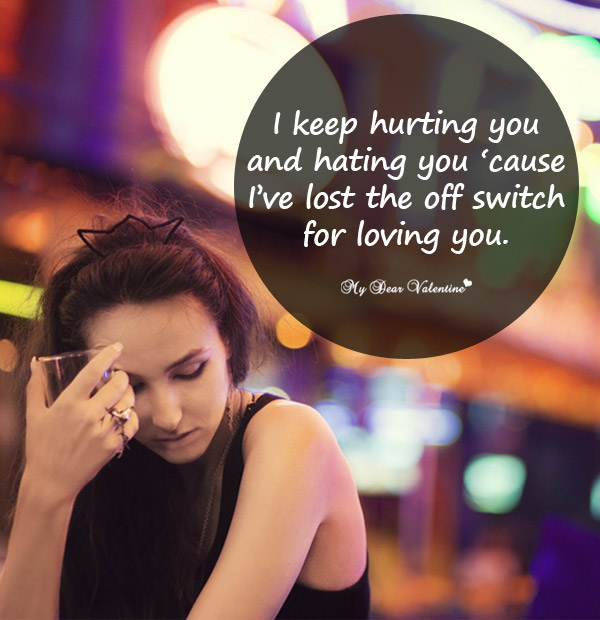 Sad Love Picture Quote - Lost the off switch