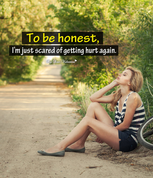 Sad Love Picture Quote - To be honest