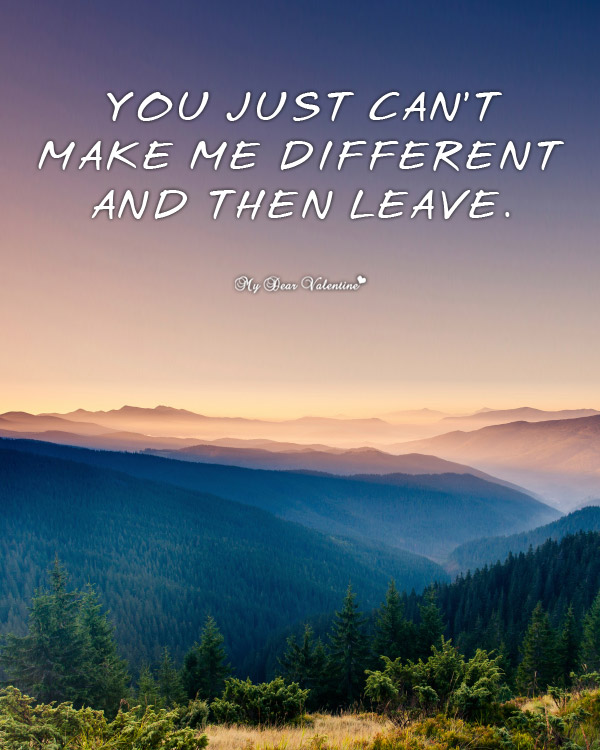 Sad Love Picture Quote - You just cant make