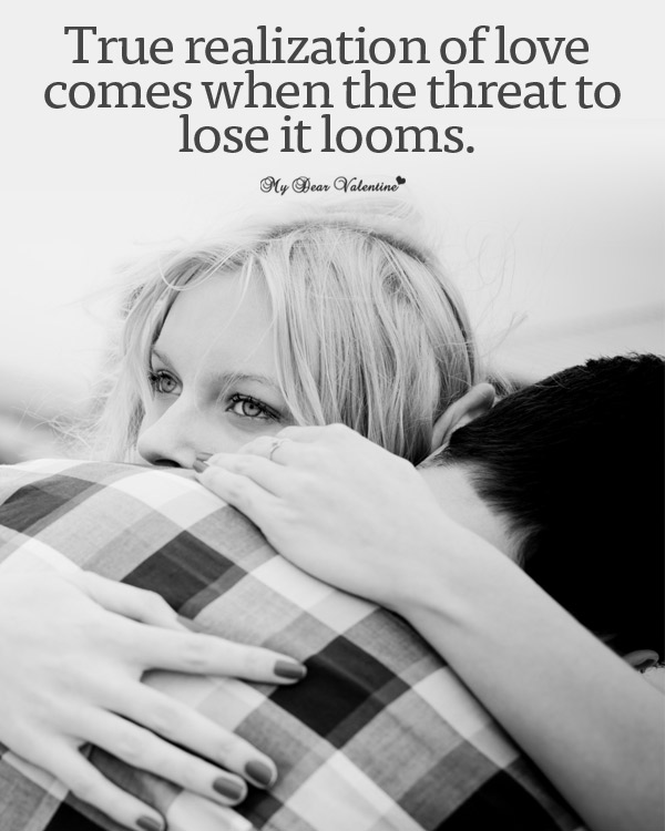 Sad Love Picture Quotes - True realization of love