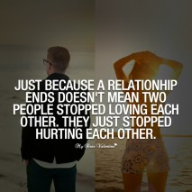 Sad Love Quotes - Just because a relationship ends