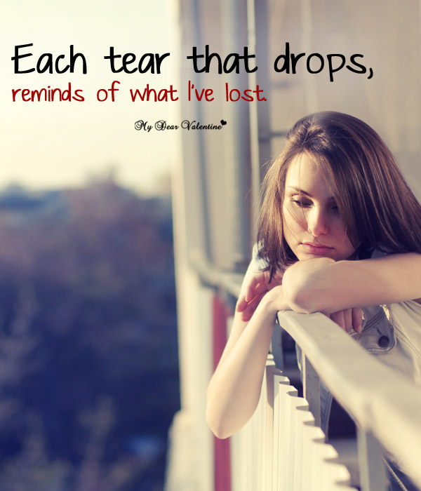Sad Picture Quote - Each tear that drops