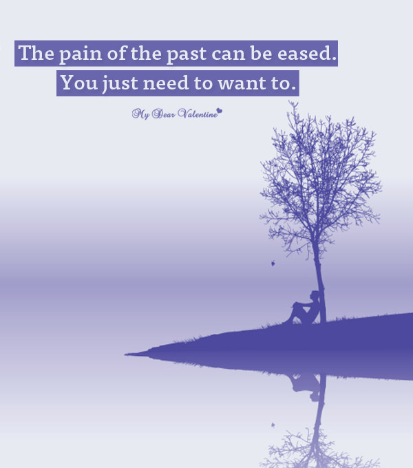 Sad Love Picture Quote - Pain of the past