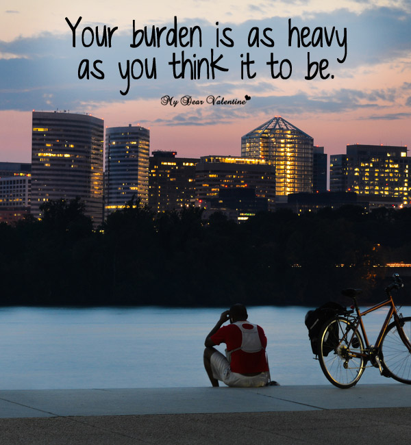 Sad Love Picture Quote - Heavy Burden