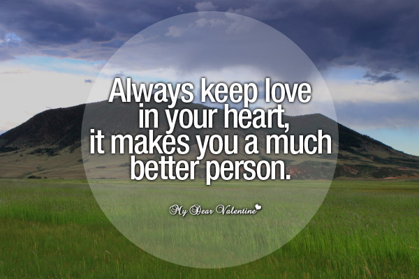 Sweet Love Picture Quotes - Always keep love in your heart
