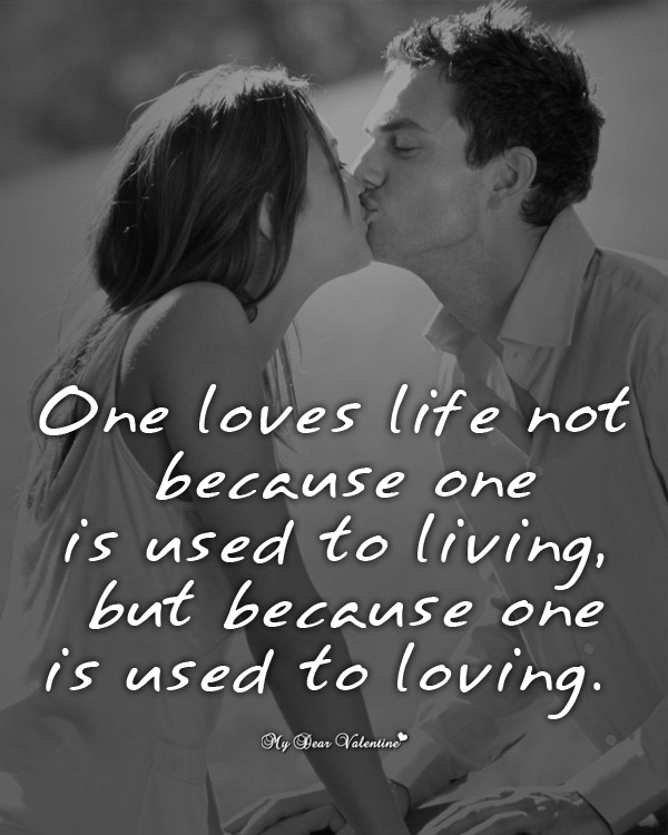 Sweet Love Picture Quotes - One loves life