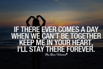 Sweet Love Quotes - If there ever comes a day when we