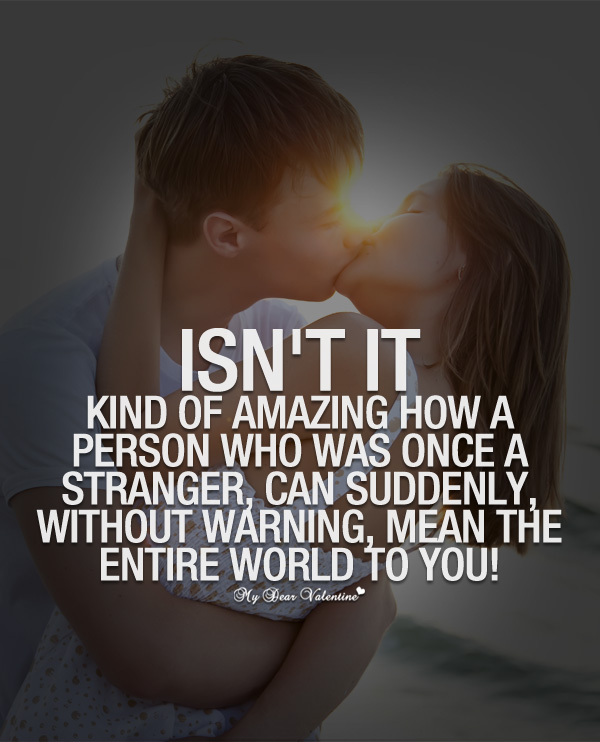 Sweet Love Quotes - Isn't it kind of amazing how a person