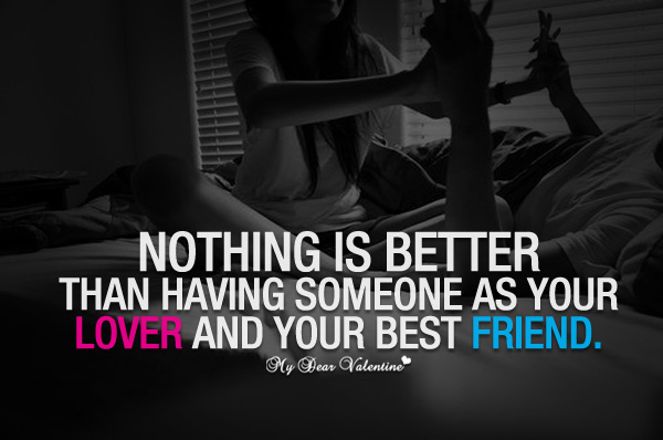 Sweet Love Quotes - Nothing is better than having someone