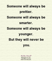 Sweet Love Quotes - Someone will always be prettier