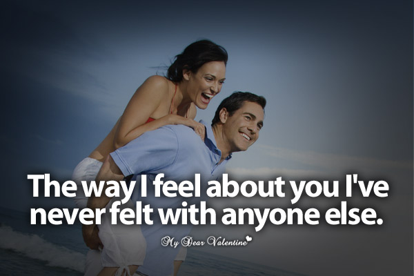 Sweet Love Quotes - The way I feel about you