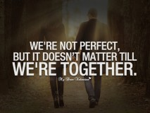 Sweet Love Quotes - We're not perfect but it doesn't matter